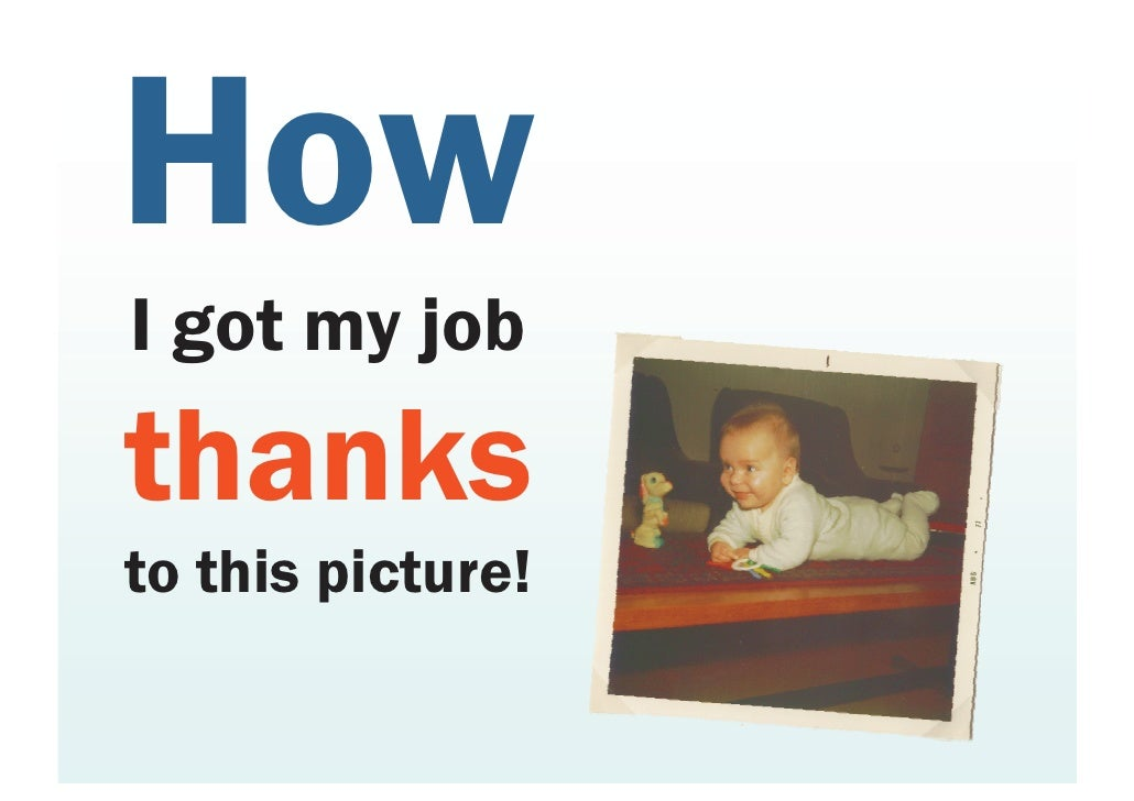 How I got my job thanks to this picture!