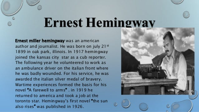 a brief biography and the novel the old man and the sea by ernest miller hemingway an american novel Ernest miller hemingway  shortly after the publication of the old man and the sea in 1952, hemingway went  ernest hemingway: a brief biography a historical.