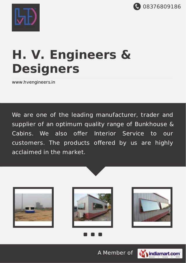 08376809186 A Member of H. V. Engineers & Designers www.hvengineers.in We are one of the leading manufacturer, trader and ...