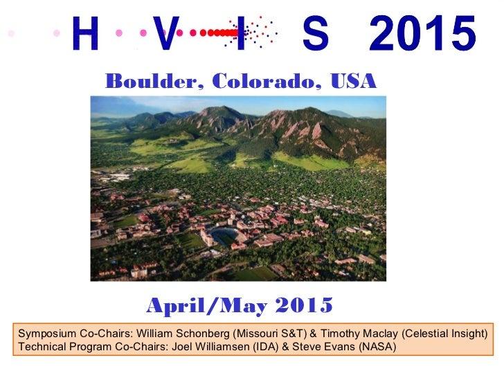 Boulder, Colorado, USA                        April/May 2015Symposium Co-Chairs: William Schonberg (Missouri S&T) & Timoth...
