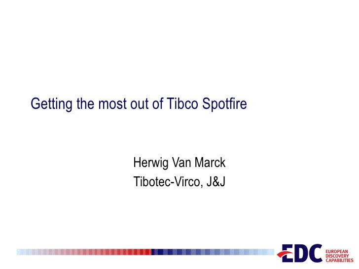 Getting the most out of Tibco Spotfire