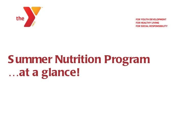 Summer Nutrition Program  …at a glance!