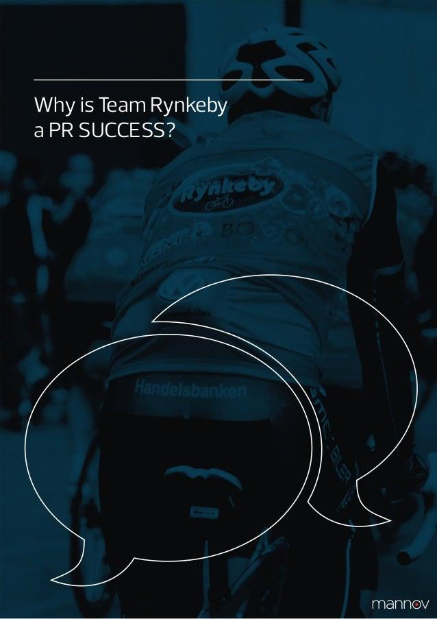Why is Team Rynkebya PR SUCCESS?