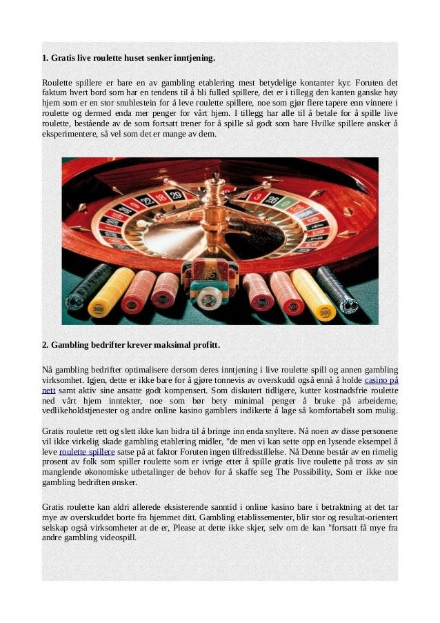 Hvorfor kan ikke være gratis i live roulette Online Casinos?  Slide 2