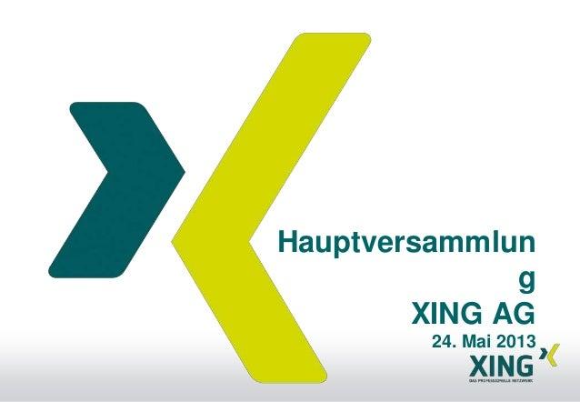 HauptversammlungXING AG24. Mai 2013