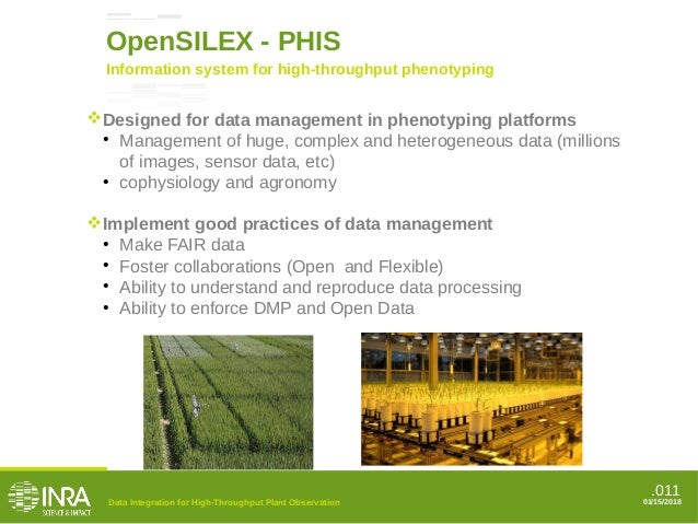 .011 01/15/2018 OpenSILEX - PHIS Information system for high-throughput phenotyping Designed for data management in pheno...
