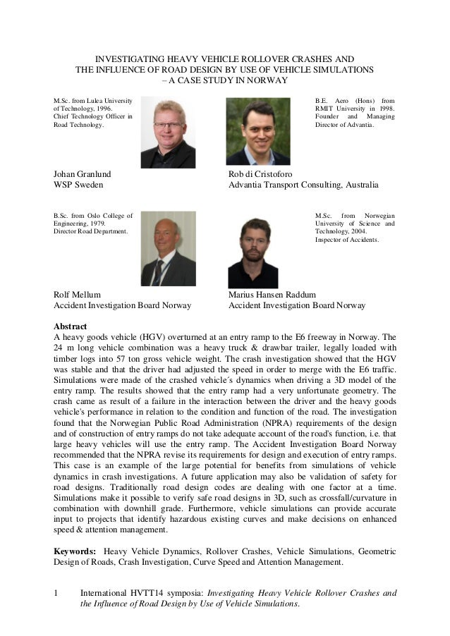 1 International HVTT14 symposia: Investigating Heavy Vehicle Rollover Crashes and the Influence of Road Design by Use of V...