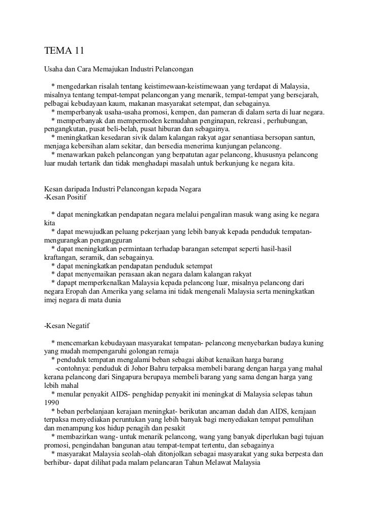 TEMA 11Usaha dan Cara Memajukan Industri Pelancongan   * mengedarkan risalah tentang keistimewaan-keistimewaan yang terdap...