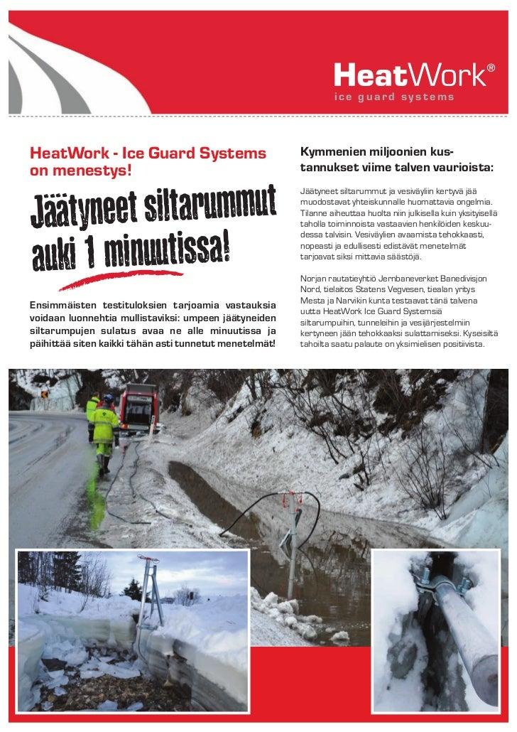 ice guard systemsHeatWork - Ice Guard Systems                             Kymmenien miljoonien kus-on menestys!           ...
