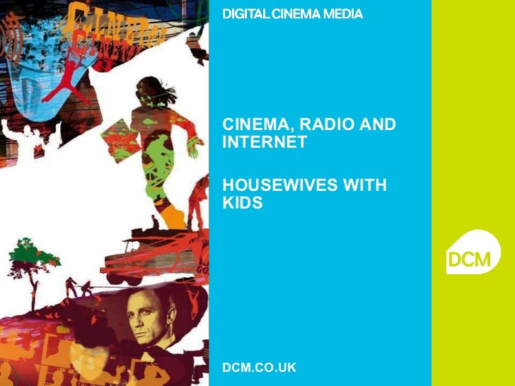 CINEMA, RADIO AND INTERNET HOUSEWIVES WITH KIDS DCM.CO.UK