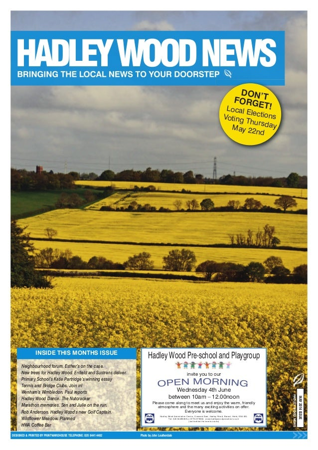 INSIDE THIS MONTHS ISSUE DESIGNED & PRINTED BY PRINTWAREHOUSE TELEPHONE: 020 8441 4482 Photo by John Leatherdale MAY2014IS...