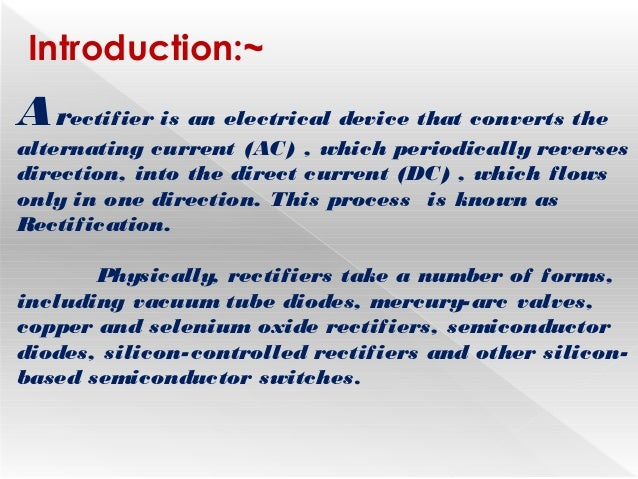 Half wave Rectifier & Full wave Rectifier with their