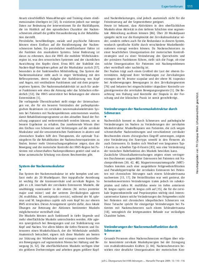Ansatz einschließlich Manualtherapie und Training einem eindi- mensionalen überlegen ist [32]. Es existieren jedoch nur we...