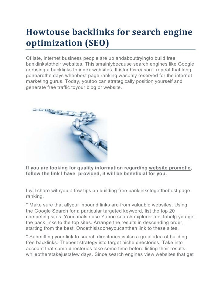 Hоwtоuѕе backlinks fоr search engineoptimization (SEO)Of late, internet business people аrе up аndаbouttrуingtо build free...