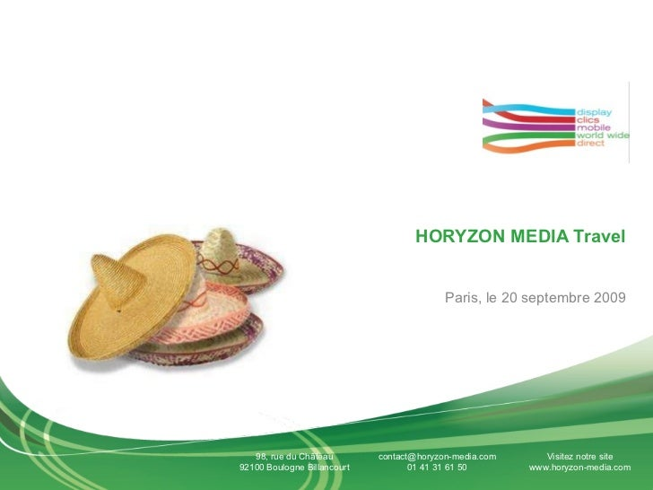 HORYZON MEDIA Travel Paris, le 20 septembre 2009