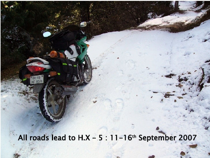 All roads lead to H.X – 5 : 11-16 th  September 2007