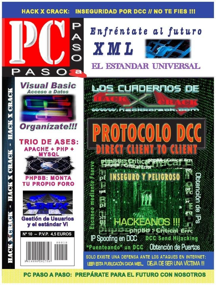 HACK X CRACK:               INSEGURIDAD POR DCC // NO TE FIES !!!                              P                          ...