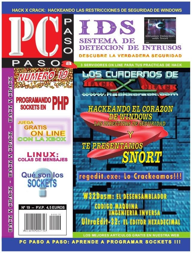 HACK X CRACK: HACKEANDO LAS RESTRICCIONES DE SEGURIDAD DE WINDOWS LOS MEJORES ARTÍCULOS GRATIS EN NUESTRA WEB P C PA S O A...