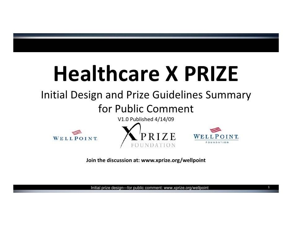 HealthcareXPRIZE InitialDesignandPrizeGuidelinesSummary              forPublicComment                         V1....