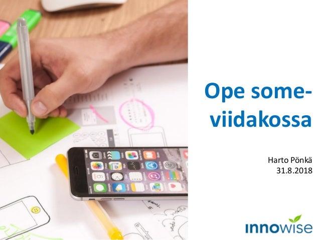 Ope some- viidakossa Harto Pönkä 31.8.2018