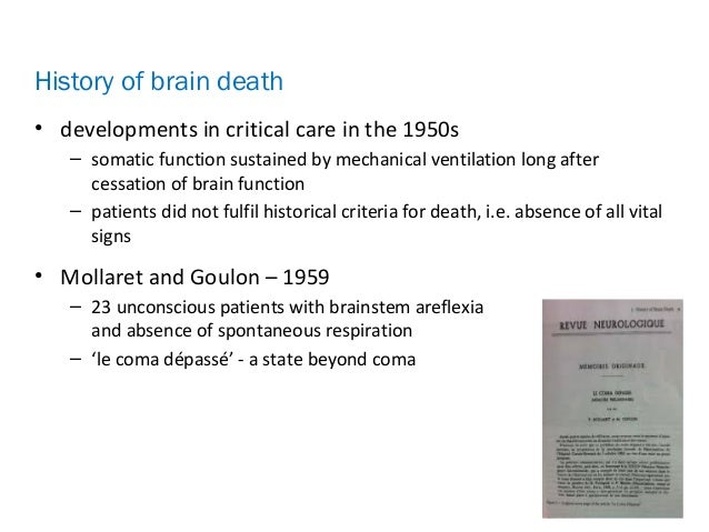 controversies in the determination of death The above image is an example of a negative brain death scan  in the determination of brain death  of brain death: criteria, concepts, and controversies.