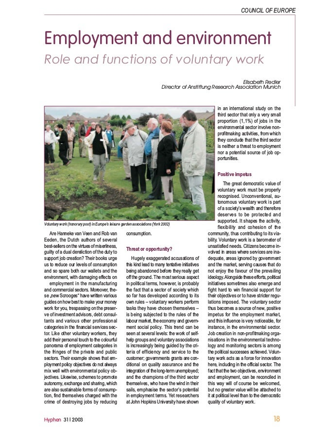 Hyphen 31 | 2003 18 Employment and environment Role and functions of voluntary work Elisabeth Redler Director of Anstiftun...