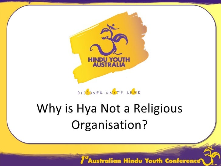 Why is Hya Not a Religious Organisation?