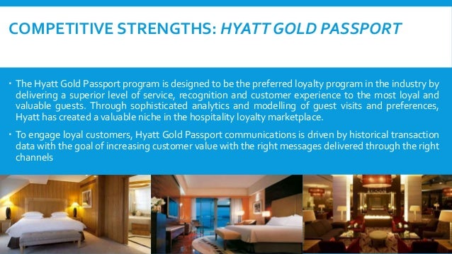  Access to luxury all the time: Hyatt keeps up its standard to be world class, which is why every time a guest travel he ...