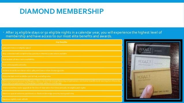 COMPETITIVE STRENGTHS: HYATT GOLD PASSPORT  The Hyatt Gold Passport program is designed to be the preferred loyalty progr...