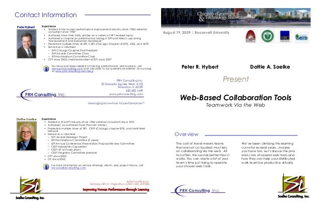 Web-Based Collaboration Tools Teamwork Via the Web Overview PresentPresent Contact Information Experience • Worked in the ...