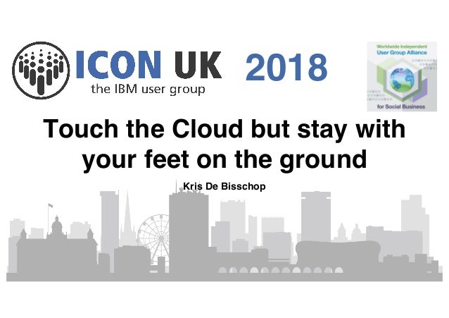 2018 Touch the Cloud but stay with your feet on the ground Kris De Bisschop