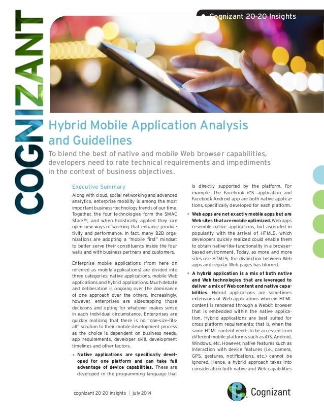 Hybrid Mobile Application Analysis and Guidelines To blend the best of native and mobile Web browser capabilities, develop...