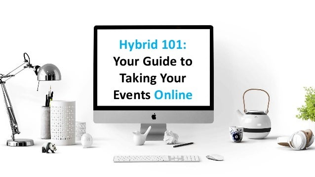 Hybrid 101: Your Guide to Taking Your Events Online