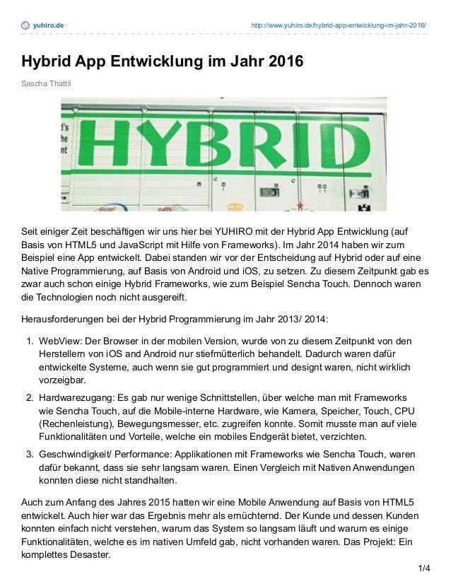 yuhiro.de http://www.yuhiro.de/hybrid-app-entwicklung-im-jahr-2016/ Sascha Thattil Hybrid App Entwicklung im Jahr 2016 Sei...