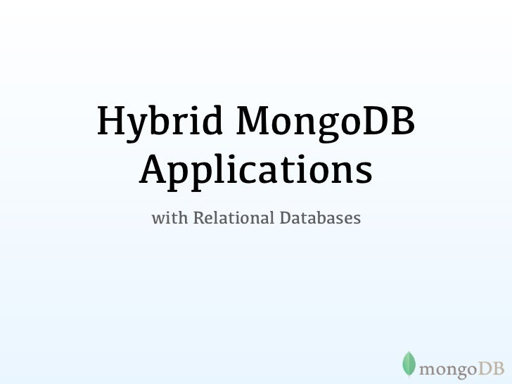 Hybrid MongoDB  Applications  with Relational Databases