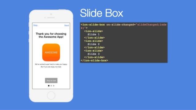 Add Platform, Build & Emulate  $ ionic platform add ios  $ ionic build ios  $ ionic emulate ios  $ ionic serve