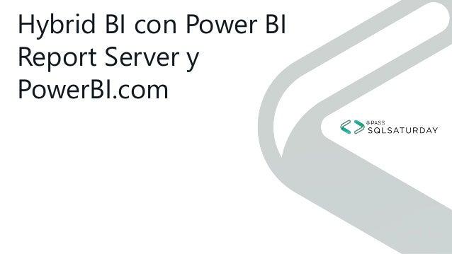Hybrid BI con Power BI Report Server y PowerBI.com