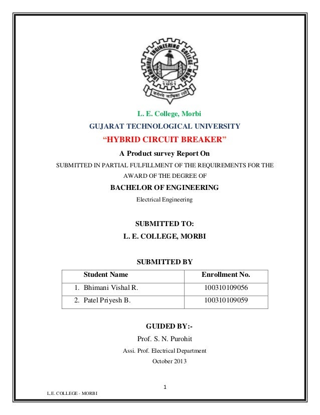 """L. E. College, Morbi GUJARAT TECHNOLOGICAL UNIVERSITY  """"HYBRID CIRCUIT BREAKER"""" A Product survey Report On SUBMITTED IN PA..."""