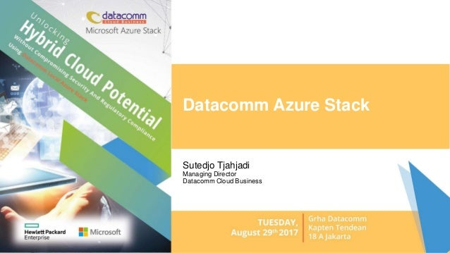 Datacomm Azure Stack Sutedjo Tjahjadi Managing Director Datacomm Cloud Business