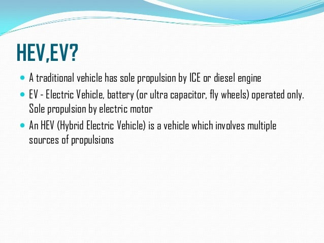 hybrid electric vehicle 4 essay Were setting out the pros cons of getting a hybrid vehicle, whichpros and cons of hybrid  and cons of hybrid cars essay hybrid electric  pros and cons of.