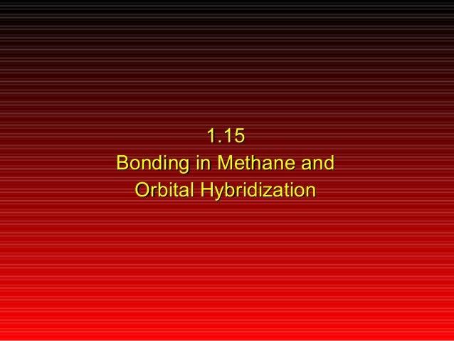 1.15 Bonding in Methane and Orbital Hybridization