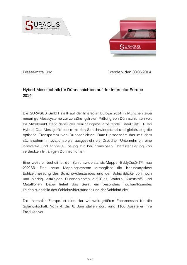 Seite 1 Pressemitteilung Dresden, den 30.05.2014 Hybrid-Messtechnik für Dünnschichten auf der Intersolar Europe 2014 Die S...