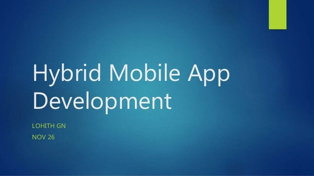 Hybrid Mobile App Development LOHITH GN NOV 26