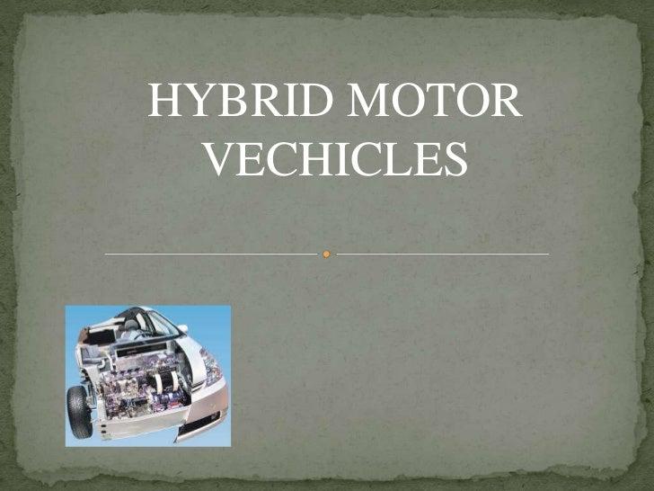 HYBRID MOTOR  VECHICLES