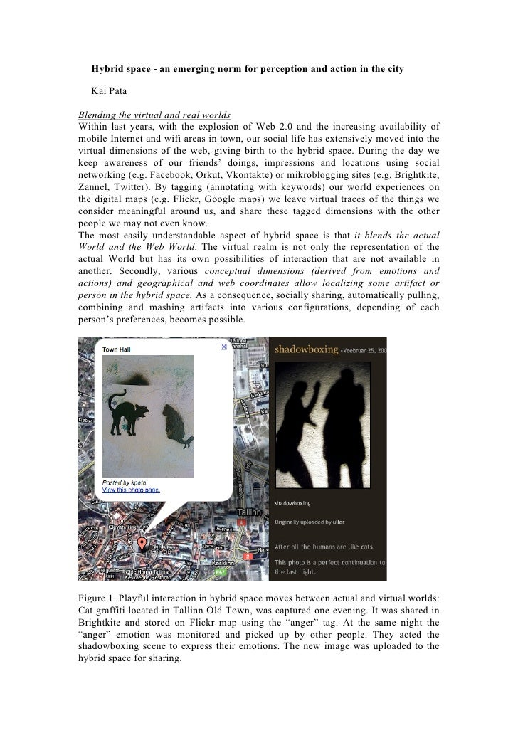 Hybrid space - an emerging norm for perception and action in the city     Kai Pata  Blending the virtual and real worlds W...