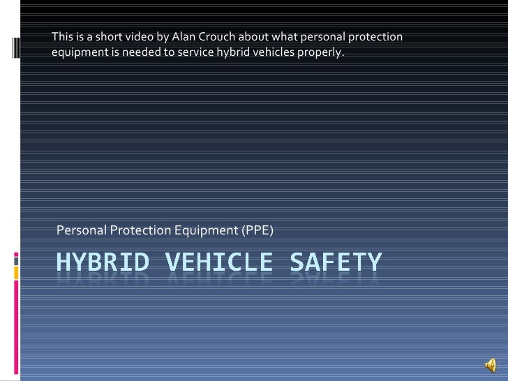 Personal Protection Equipment (PPE) This is a short video by Alan Crouch about what personal protection equipment is neede...