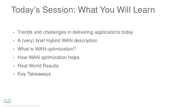 Maximize Application Performance and Bandwidth Efficiency with WAN Optimization Slide 3