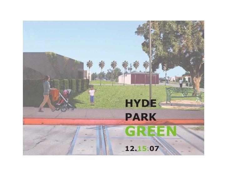 HYDE PARK GREEN 12.15.07