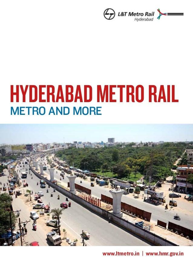 hyderabad metro rail Metro and more  www.ltmetro.in | www.hmr.gov.in
