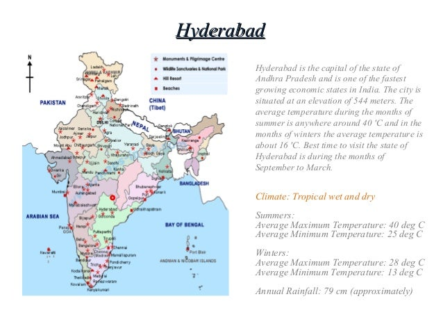 HyderabadHyderabad Hyderabad is the capital of the state of Andhra Pradesh and is one of the fastest growing economic stat...